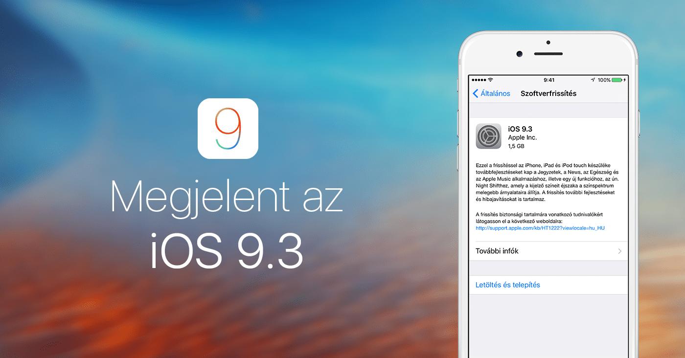 f33b3590b9 ... az iOS 9.2.1 megjelenése után az Apple pár perce kiadta az iOS 9.3  hivatalos verzióját. Az iOS új verziója újdonságokkal és hibajavításokkal  is szolgál.