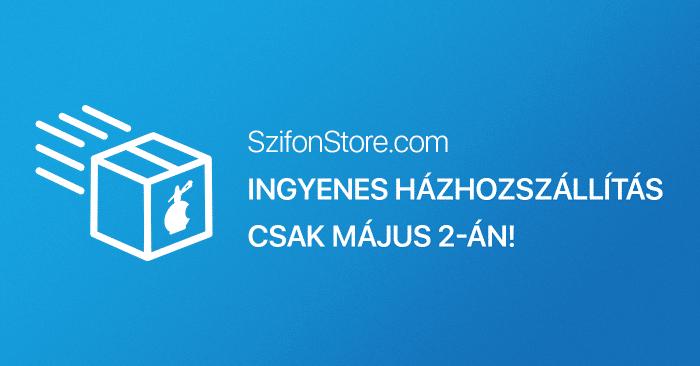 Borítókép: Május másodikán ingyenes a kiszállítás a SzifonStore-ból rendelt termékekre.