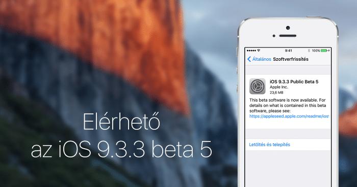 Borítókép: Elérhető az iOS 9.3.3 beta 5.