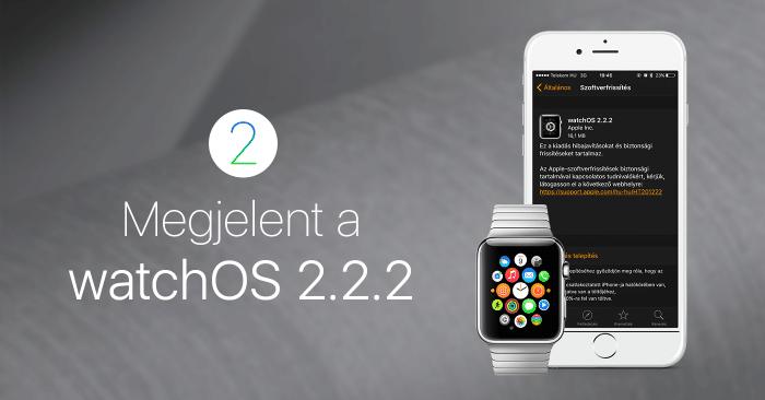 megjelent-watchOS2.2.2-cover