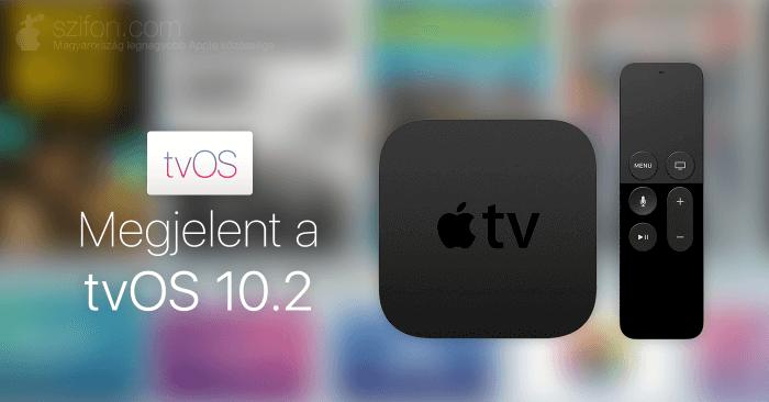 Megjelent a tvOS 10.2!