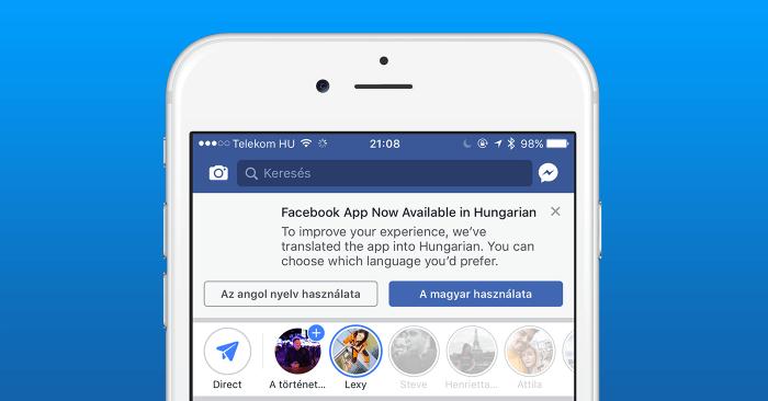 Végre megtanult magyarul a Facebook alkalmazás