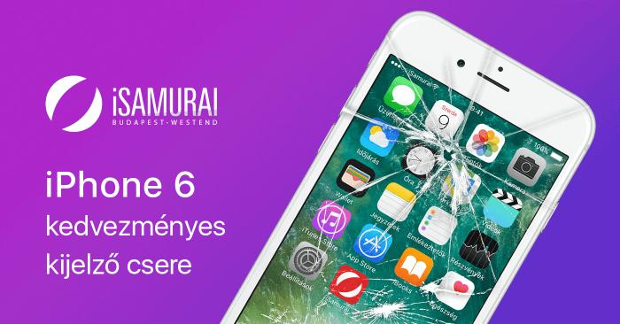 iSamurai - iPhone 6 kedvezményes kijelző csere