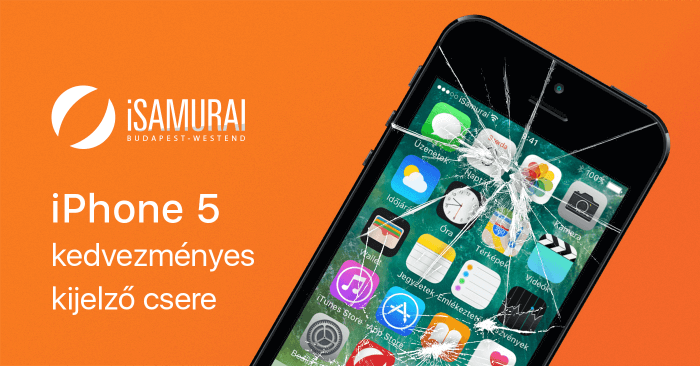 iSamurai - iPhone 5 kedvezményes kijelző csere