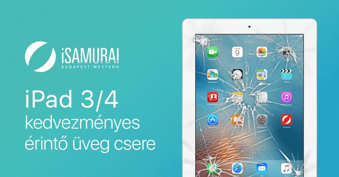 iSamurai – iPad 3/4 kedvezményes érintő üveg csere