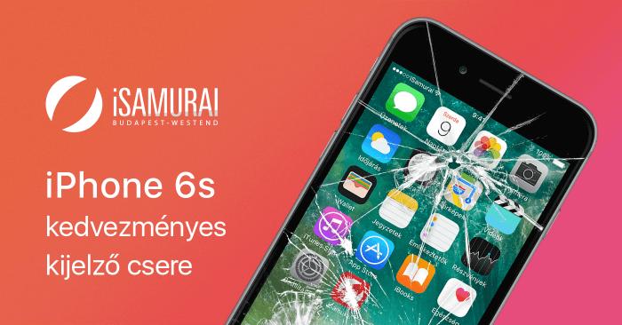 iSamurai – iPhone 6s kedvezményes kijelző csere