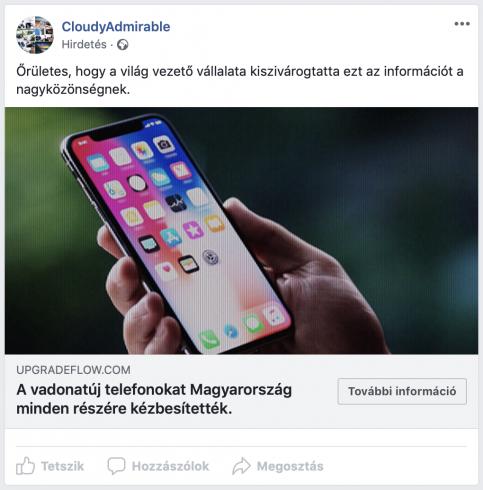 """A hirdetés headline-ja: """"Őrületes, hogy a világ vezető vállalata kiszivárogtatta ezt az információt a nagyközönségnek. A vadonatúj telefonokat Magyarország minden részére kézbesítették."""""""