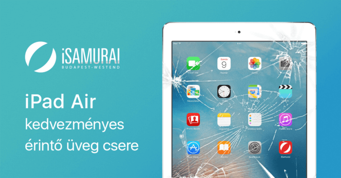 iSamurai – iPad Air kedvezményes érintő üveg csere
