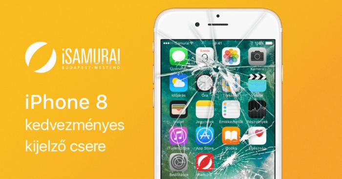 iSamurai – iPhone 8 kedvezményes kijelző csere
