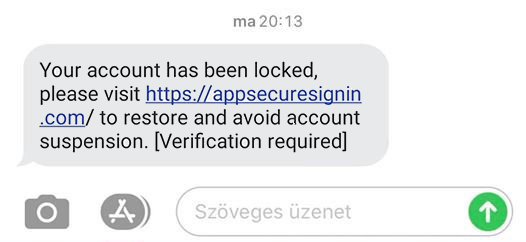 "Az üzenet szövege: ""Your account has been locked, please visit https://appsecuresignin.com/ to restore and avoid account suspension. [Verification required]"""